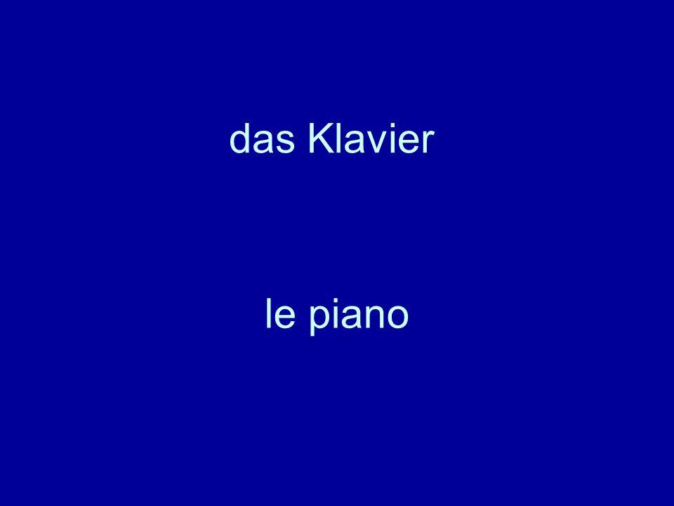 das Klavier le piano