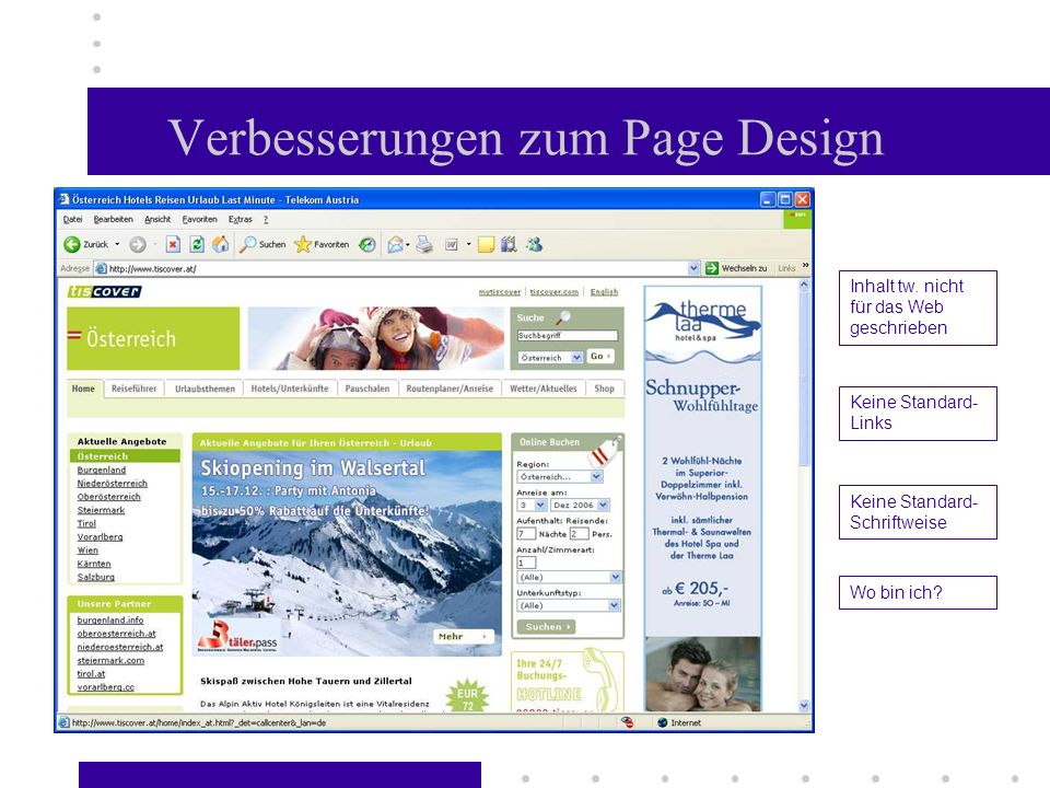 Inhalt tw. nicht für das Web geschrieben Keine Standard- Links Keine Standard- Schriftweise Wo bin ich? Verbesserungen zum Page Design