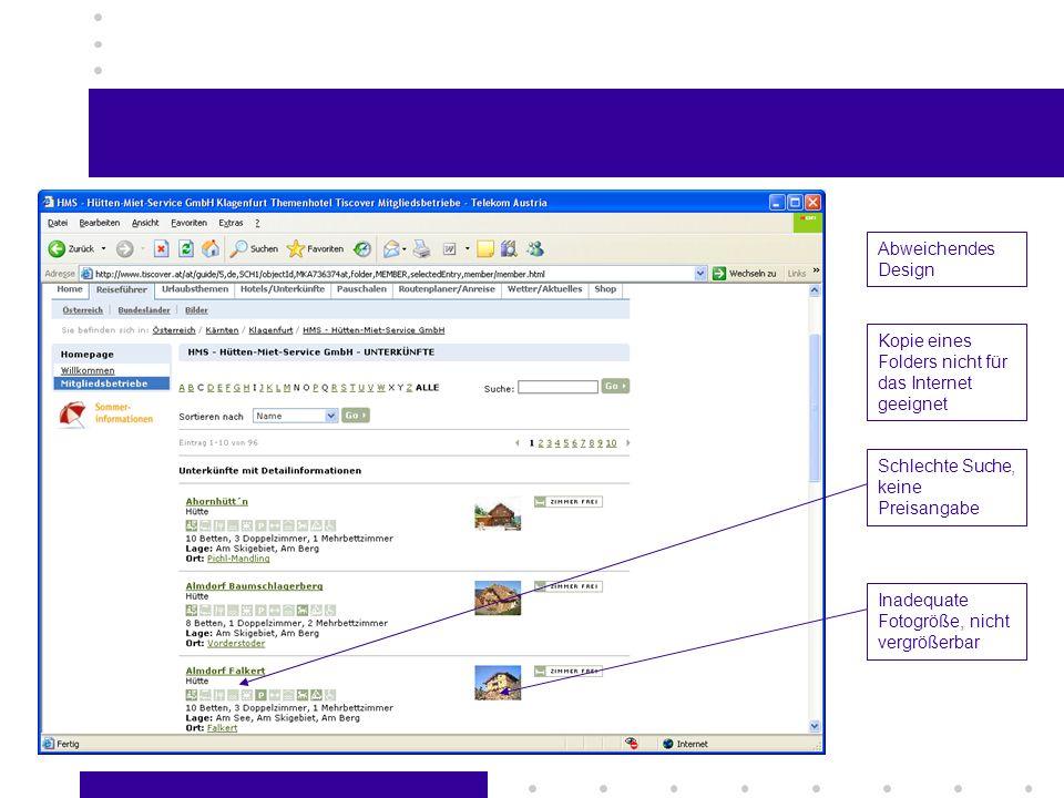 Schlechte Suche, keine Preisangabe Inadequate Fotogröße, nicht vergrößerbar Kopie eines Folders nicht für das Internet geeignet Abweichendes Design