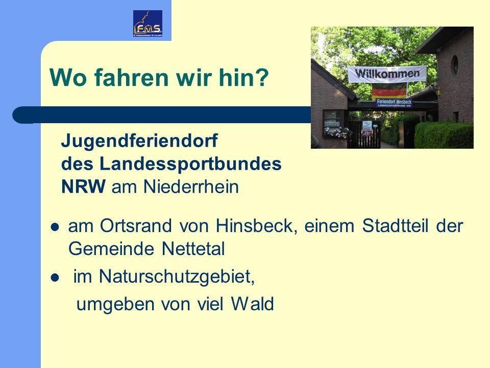 Wo fahren wir hin? am Ortsrand von Hinsbeck, einem Stadtteil der Gemeinde Nettetal im Naturschutzgebiet, umgeben von viel Wald Jugendferiendorf des La