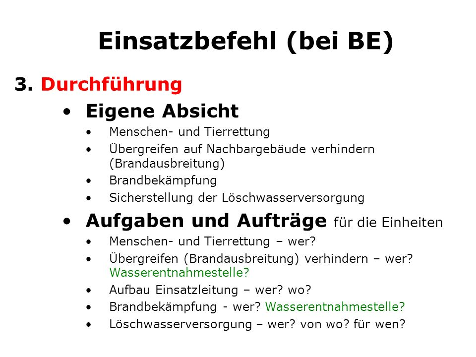 Einsatzbefehl (bei TE) 3.