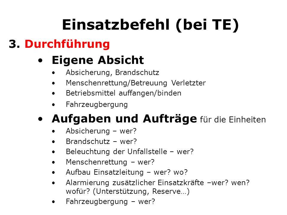 Einsatzbefehl 4.Verbindung Standort der Einsatzleitung - wo.
