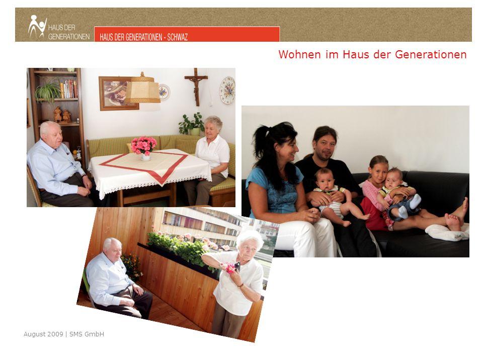 August 2009 | SMS GmbH Wohnen im Haus der Generationen