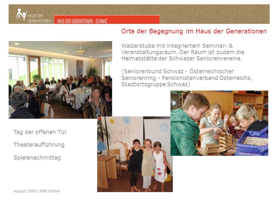 August 2009 | SMS GmbH Waizerstube mit integriertem Seminar- & Veranstaltungsraum.