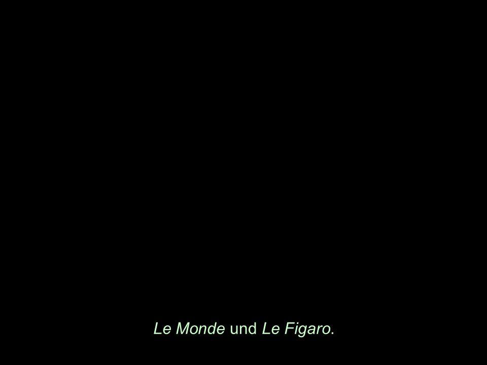 Le Monde und Le Figaro.