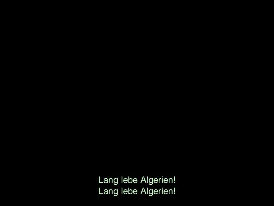 Lang lebe Algerien!