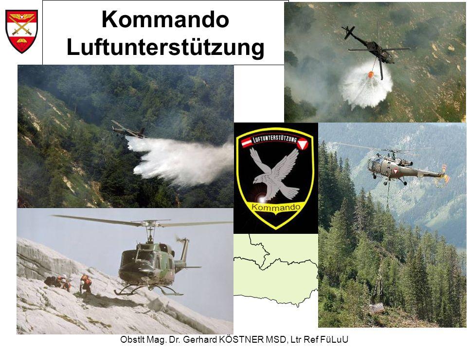 Obstlt Mag. Dr. Gerhard KÖSTNER MSD, Ltr Ref FüLuU Kommando Luftunterstützung