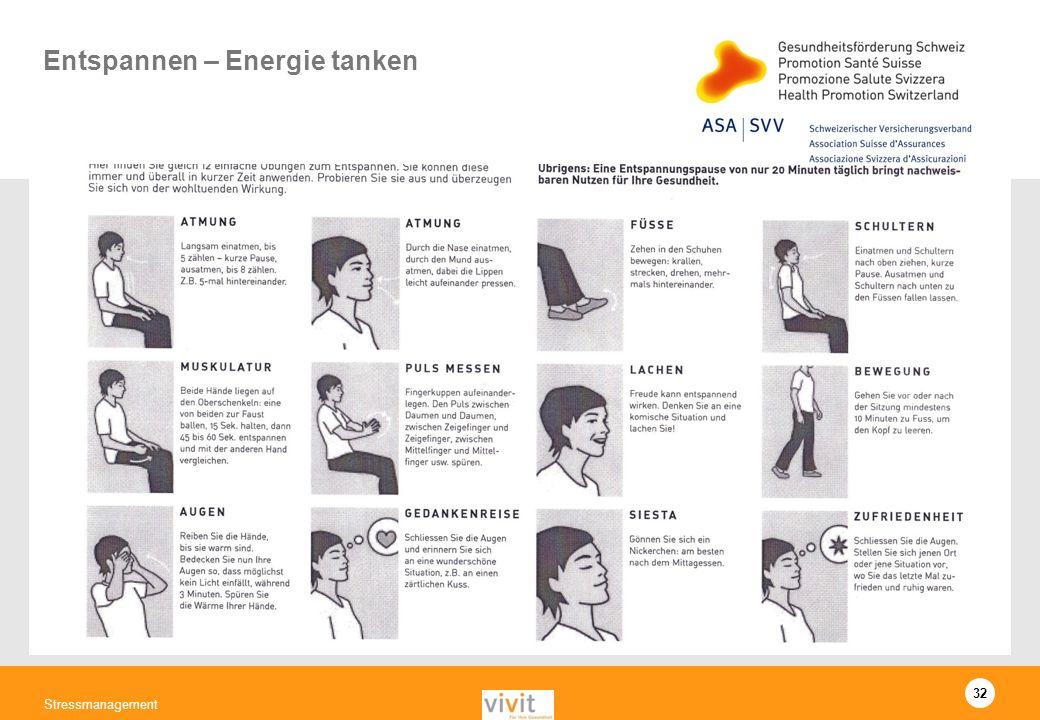32 Stressmanagement Entspannen – Energie tanken