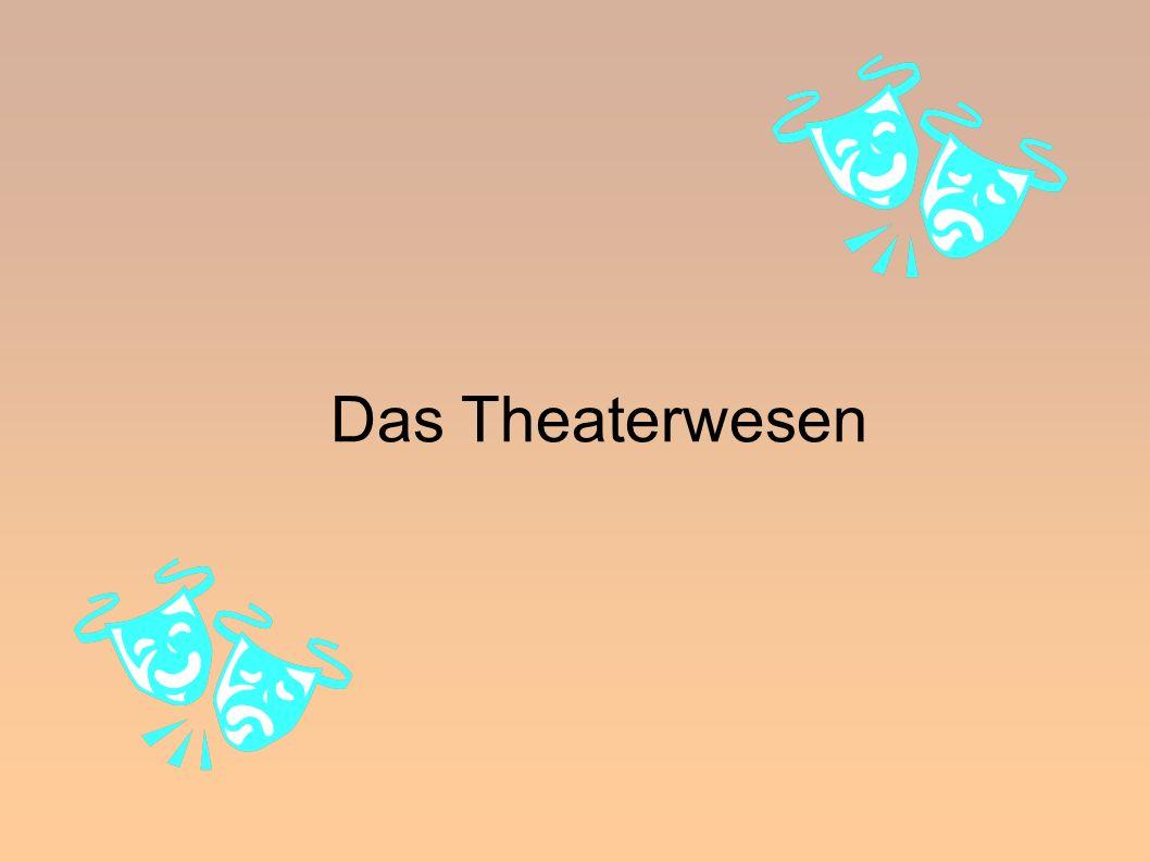 Das Theaterwesen