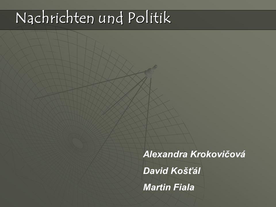 Alexandra Krokovičová David Košťál Martin Fiala Nachrichten und Politik