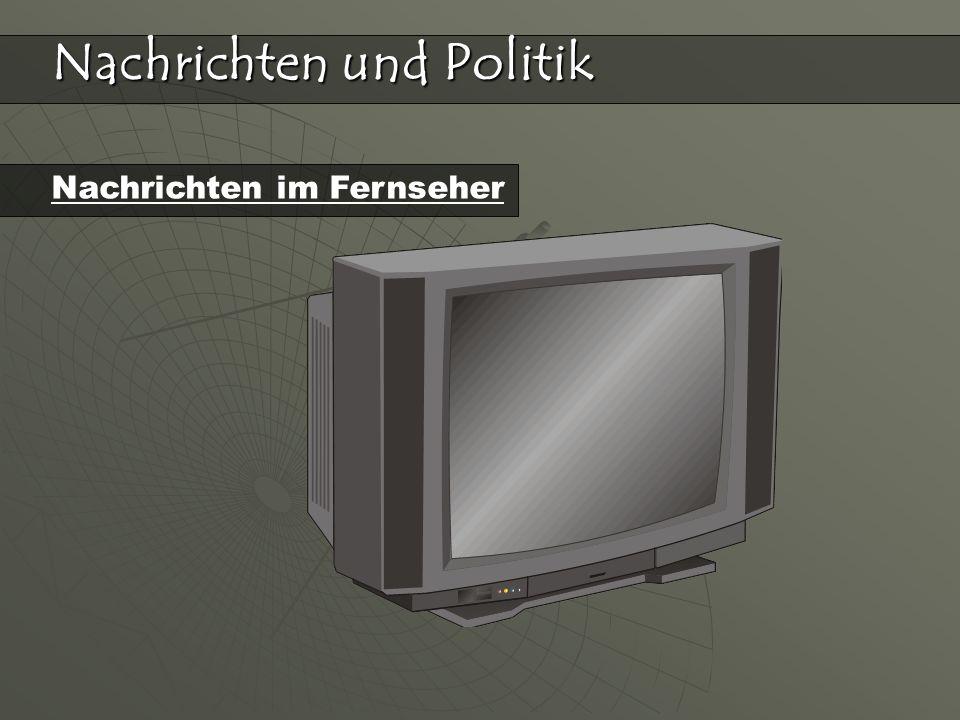 Nachrichten und Politik Nachrichten im Fernseher