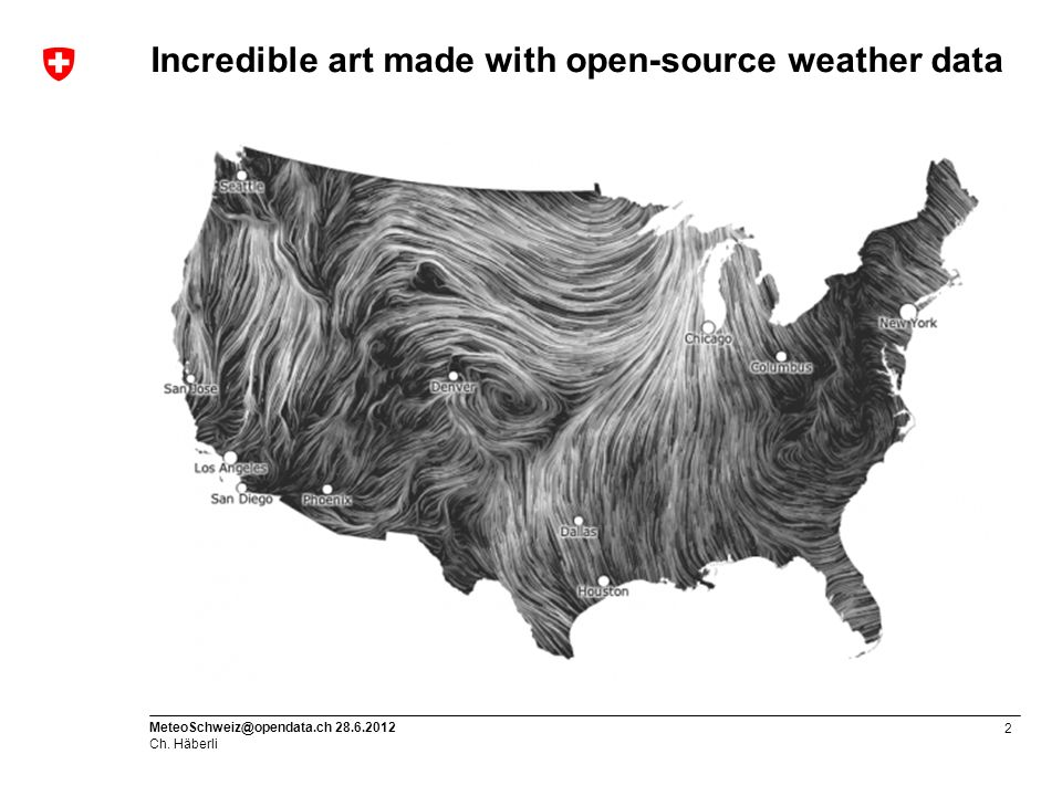 2 MeteoSchweiz@opendata.ch 28.6.2012 Ch. Häberli Incredible art made with open-source weather data