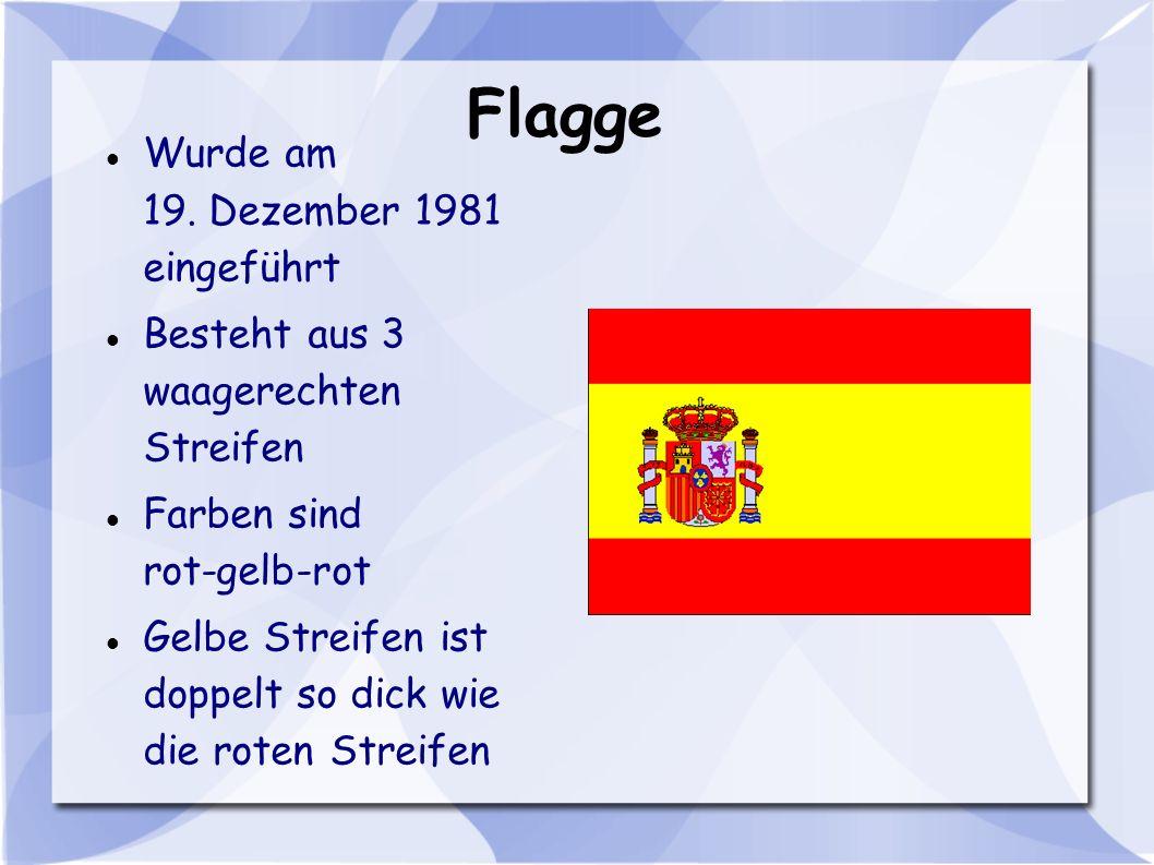 Flagge Wurde am 19. Dezember 1981 eingeführt Besteht aus 3 waagerechten Streifen Farben sind rot-gelb-rot Gelbe Streifen ist doppelt so dick wie die r