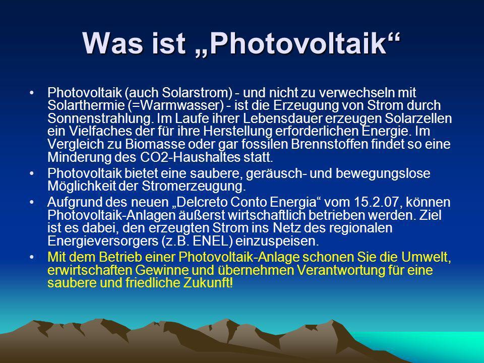 Was ist Photovoltaik Photovoltaik (auch Solarstrom) - und nicht zu verwechseln mit Solarthermie (=Warmwasser) - ist die Erzeugung von Strom durch Sonn
