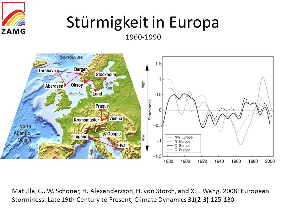 Stürmigkeit in Europa 1960-1990 Matulla, C., W. Schöner, H. Alexandersson, H. von Storch, and X.L. Wang, 2008: European Storminess: Late 19th Century
