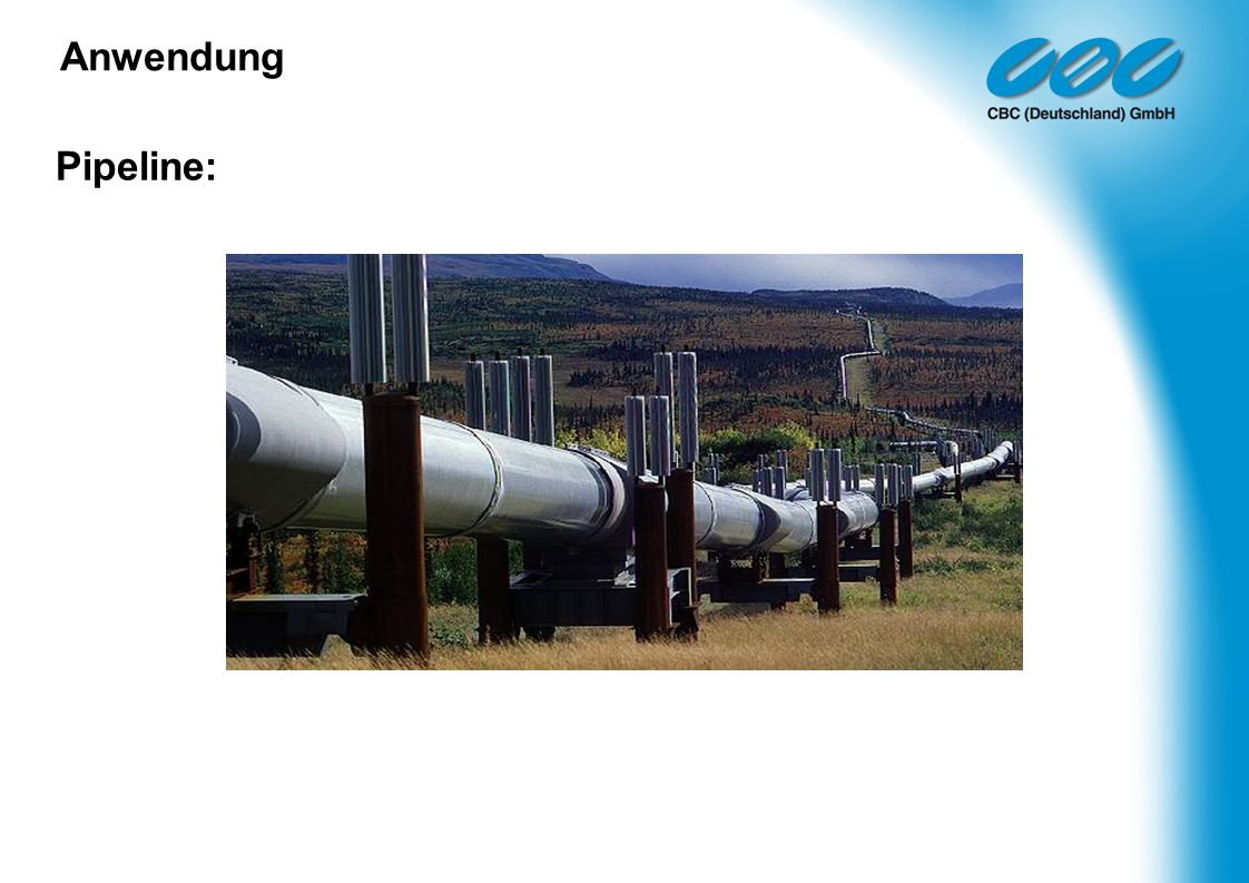Pipeline: Anwendung