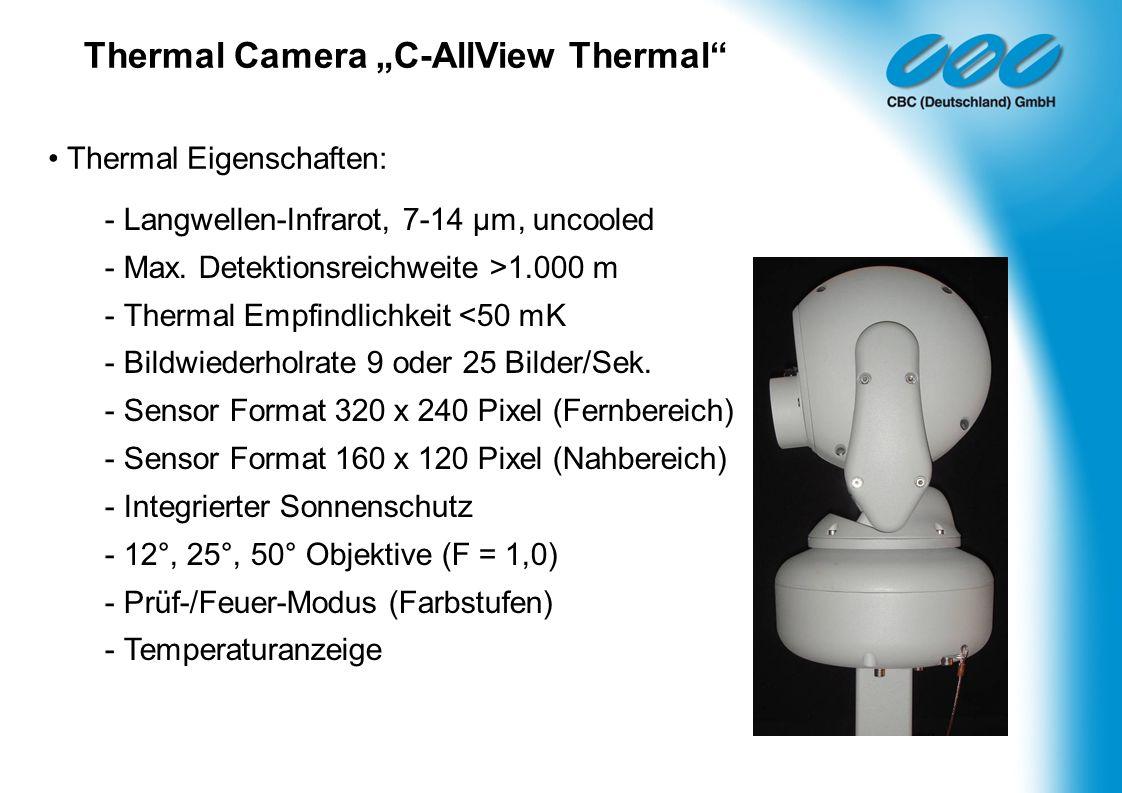 - Langwellen-Infrarot, 7-14 µm, uncooled - Max. Detektionsreichweite >1.000 m - Thermal Empfindlichkeit <50 mK - Bildwiederholrate 9 oder 25 Bilder/Se