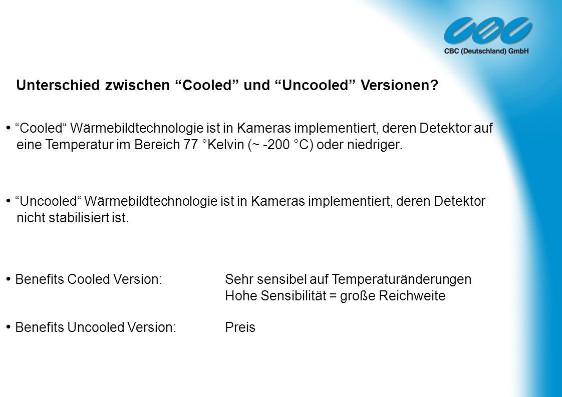 Unterschied zwischen Cooled und Uncooled Versionen? Cooled Wärmebildtechnologie ist in Kameras implementiert, deren Detektor auf eine Temperatur im Be