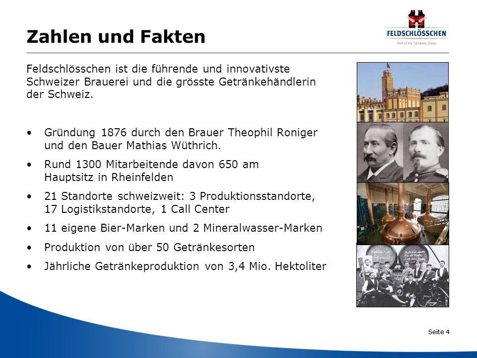 Seite 4 Zahlen und Fakten Feldschlösschen ist die führende und innovativste Schweizer Brauerei und die grösste Getränkehändlerin der Schweiz. Gründung