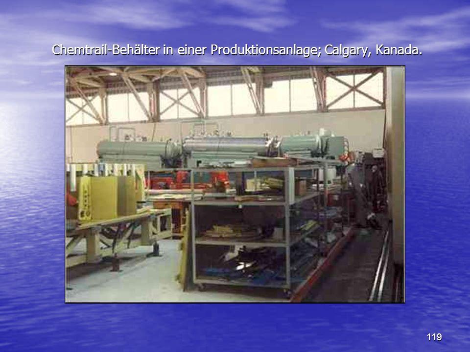 119 Chemtrail-Behälter in einer Produktionsanlage; Calgary, Kanada.