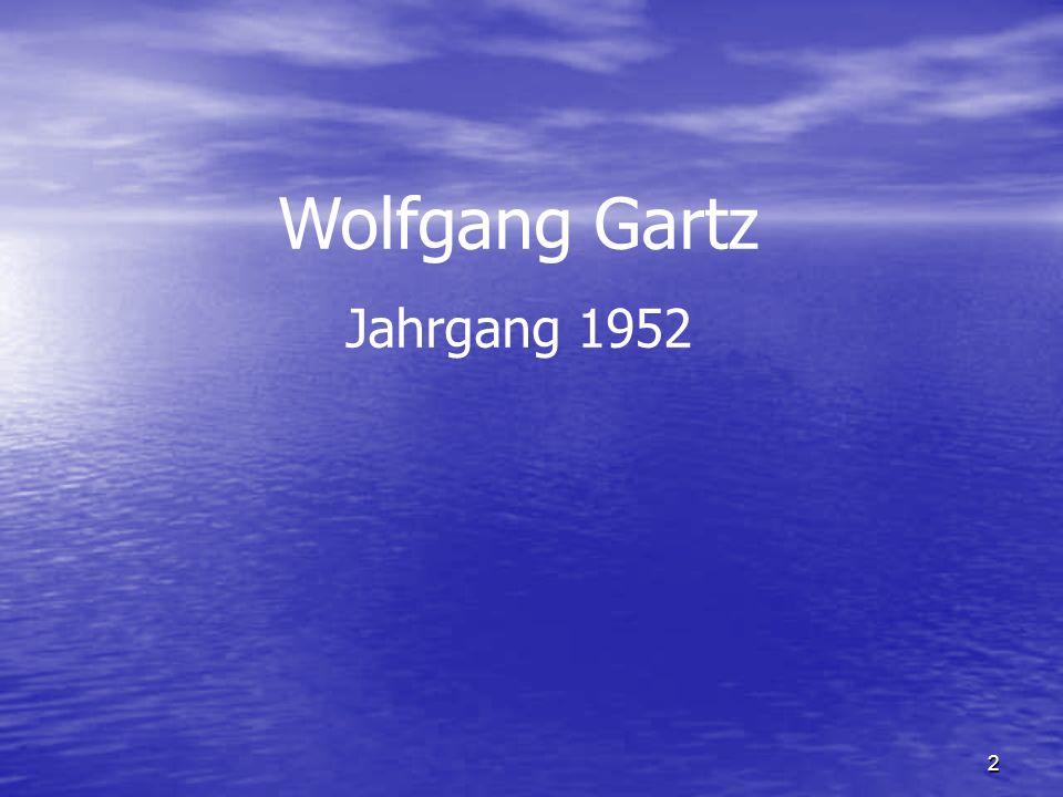 2 Wolfgang Gartz Jahrgang 1952