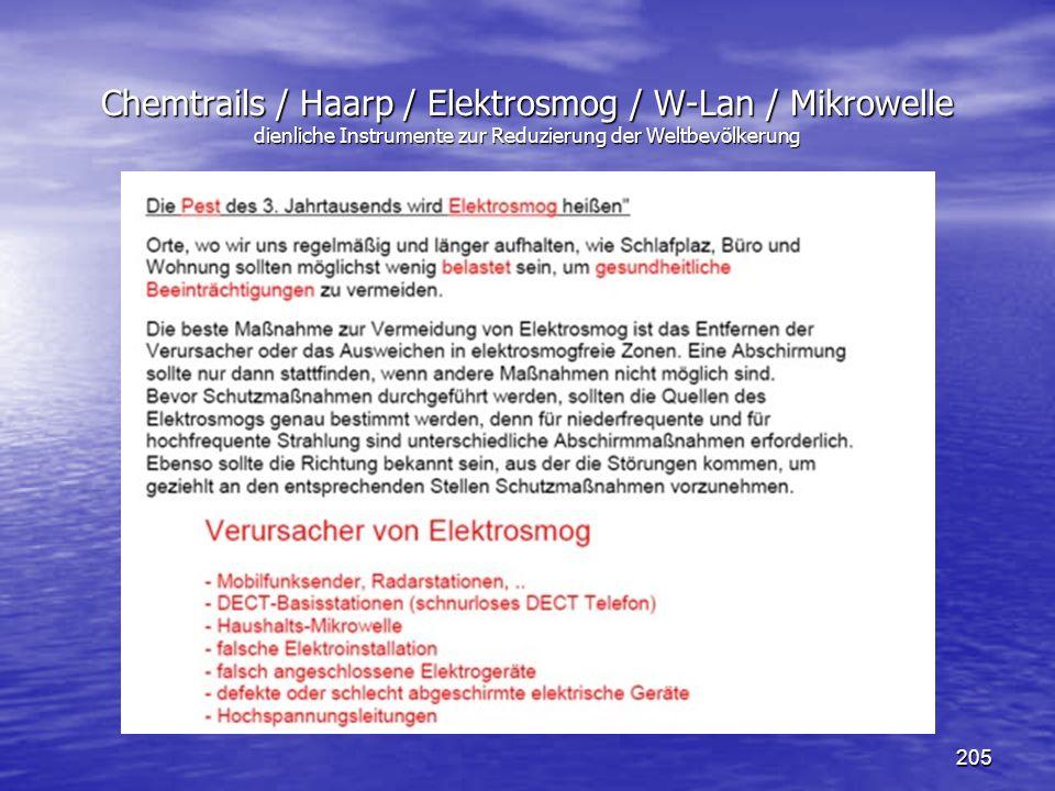 205 Chemtrails / Haarp / Elektrosmog / W-Lan / Mikrowelle dienliche Instrumente zur Reduzierung der Weltbevölkerung
