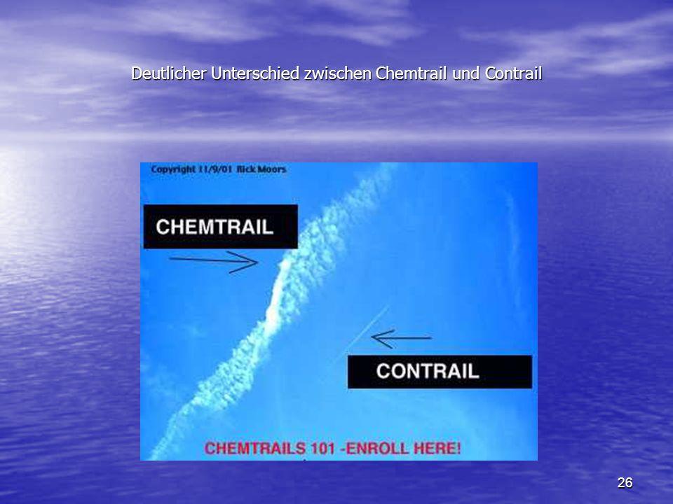 26 Deutlicher Unterschied zwischen Chemtrail und Contrail