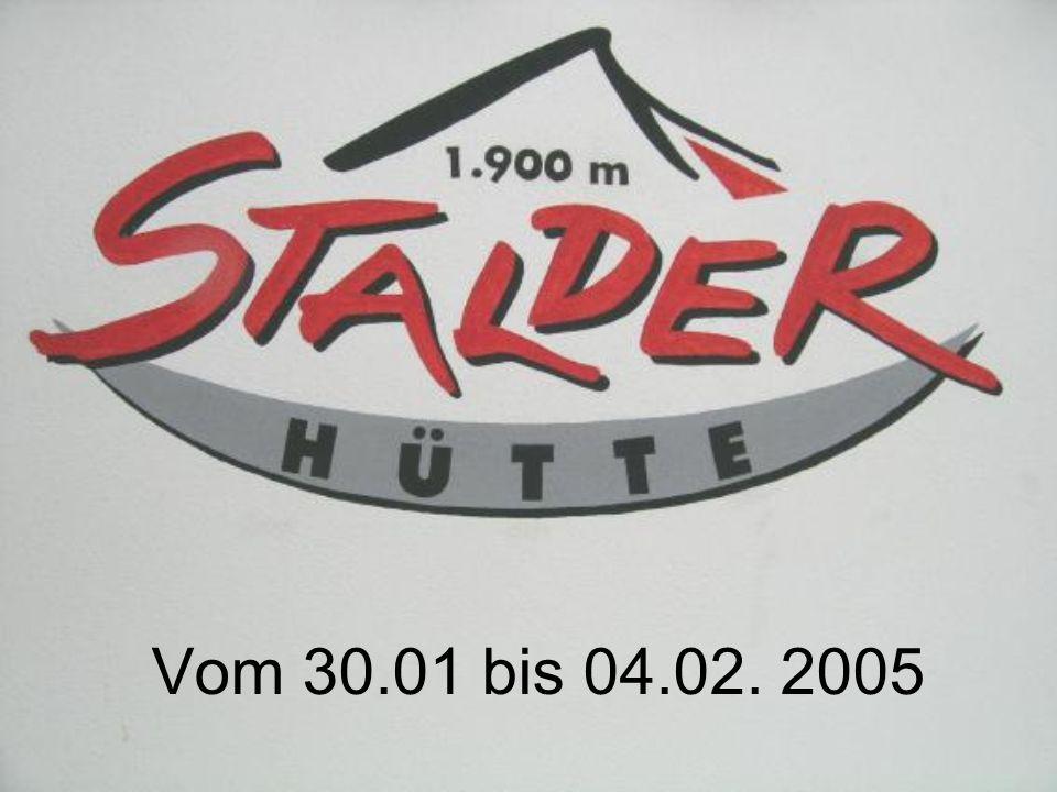 Vom 30.01 bis 04.02. 2005