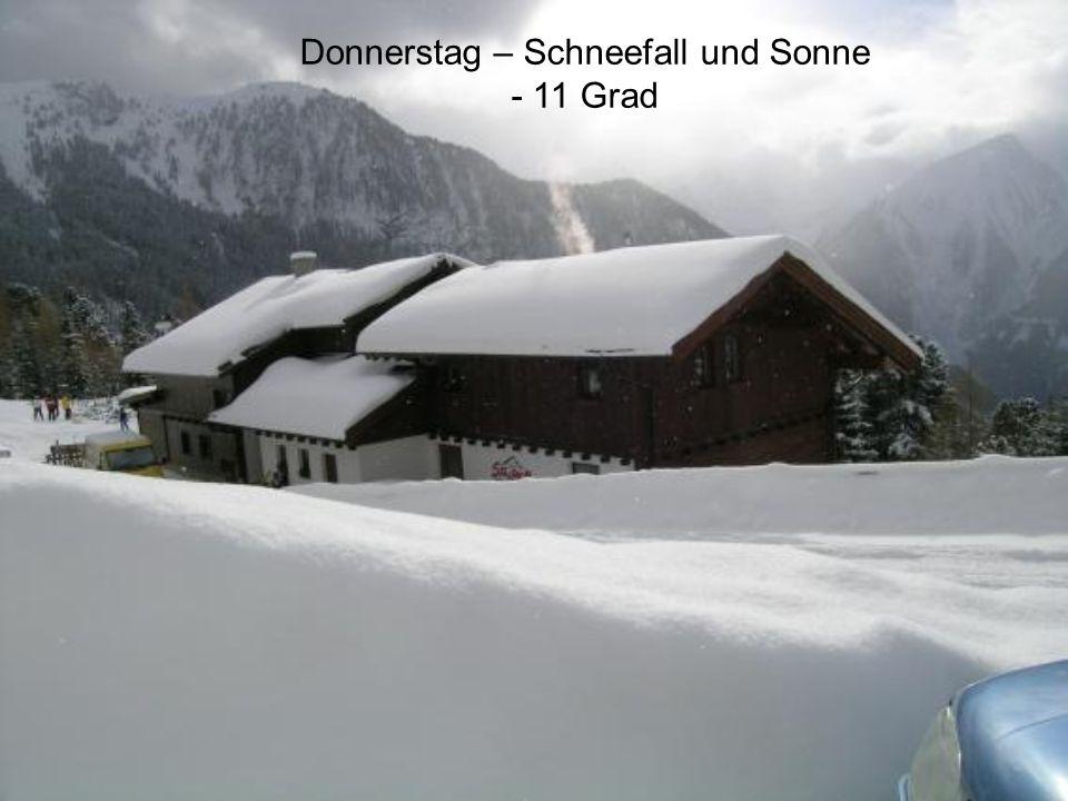 Donnerstag – Schneefall und Sonne - 11 Grad