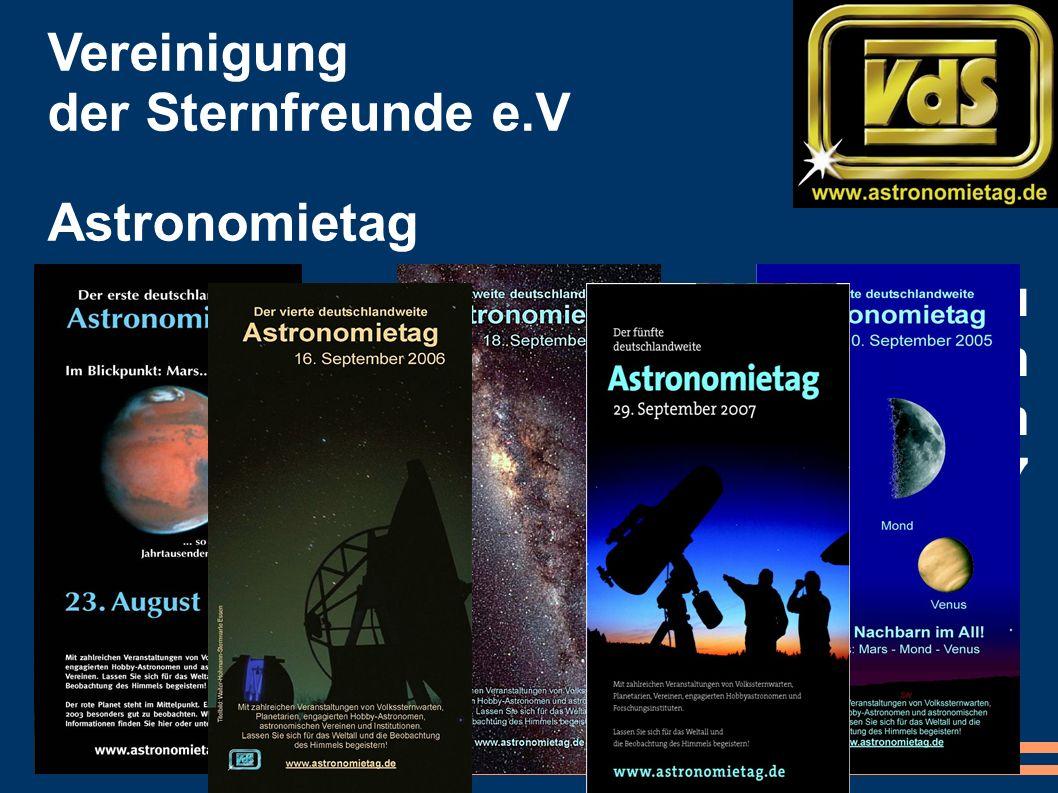 Die Flyer der VdS zu den Astronomietagen 2003 bis 2007 Vereinigung der Sternfreunde e.V Astronomietag