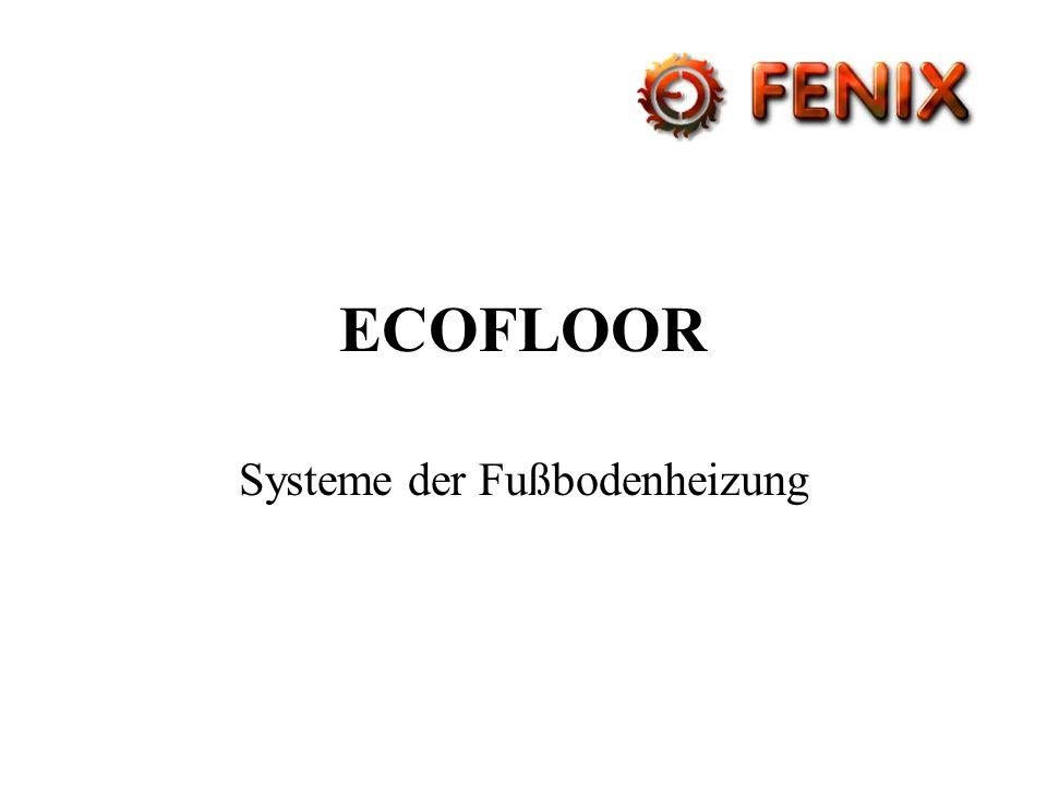 ECOFLOOR Systeme der Fußbodenheizung
