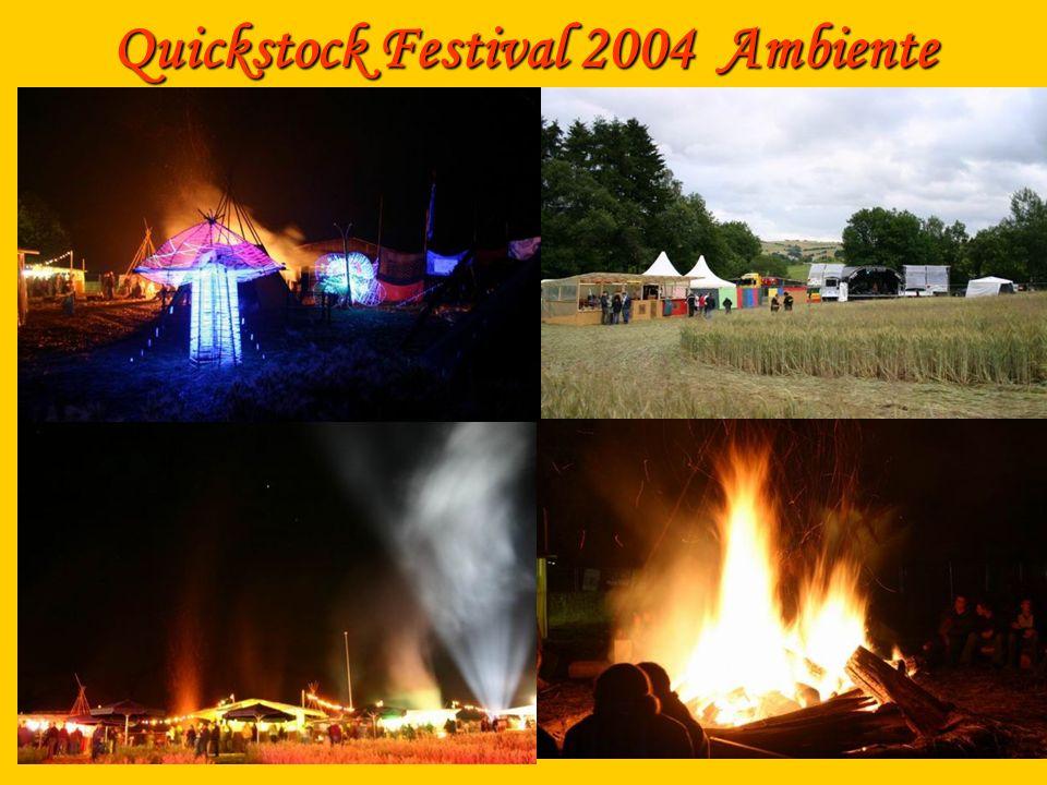 Quickstock Festival 2004 Ambiente