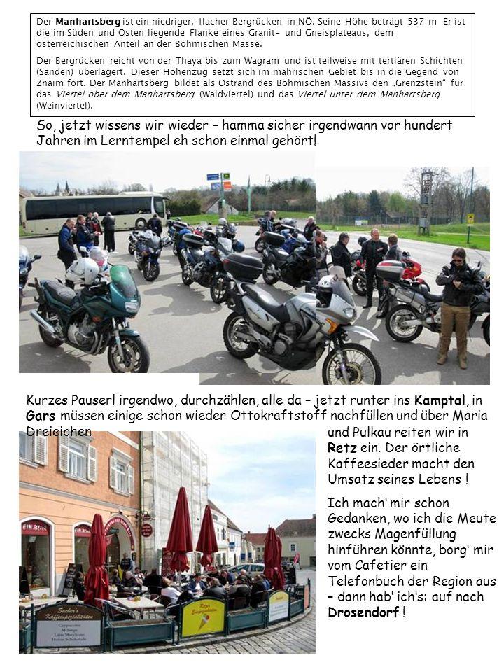 www.hotel- hammerschmiede.at Nach netter Fahrt, vorbei an der Burg Hardegg Drosendorf ist ein Städtchen an der Thaya.