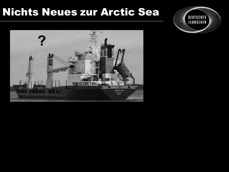 Nichts Neues zur Arctic Sea ?