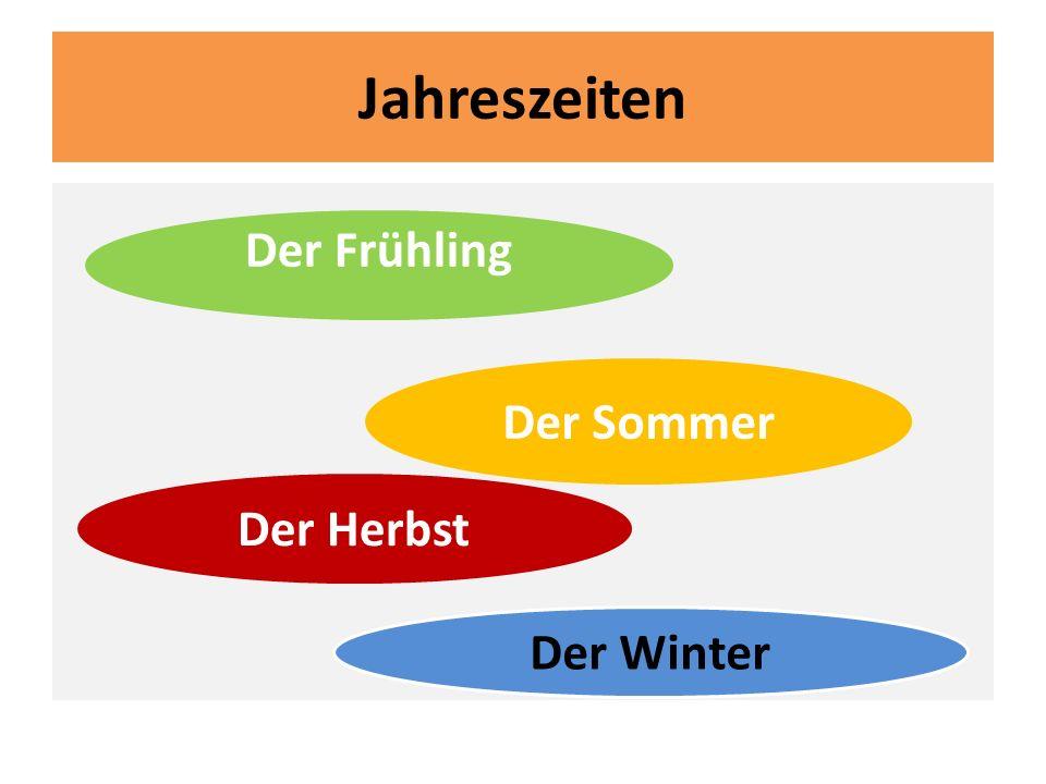 Jahreszeiten Der Frühling Der Sommer Der Herbst Der Winter