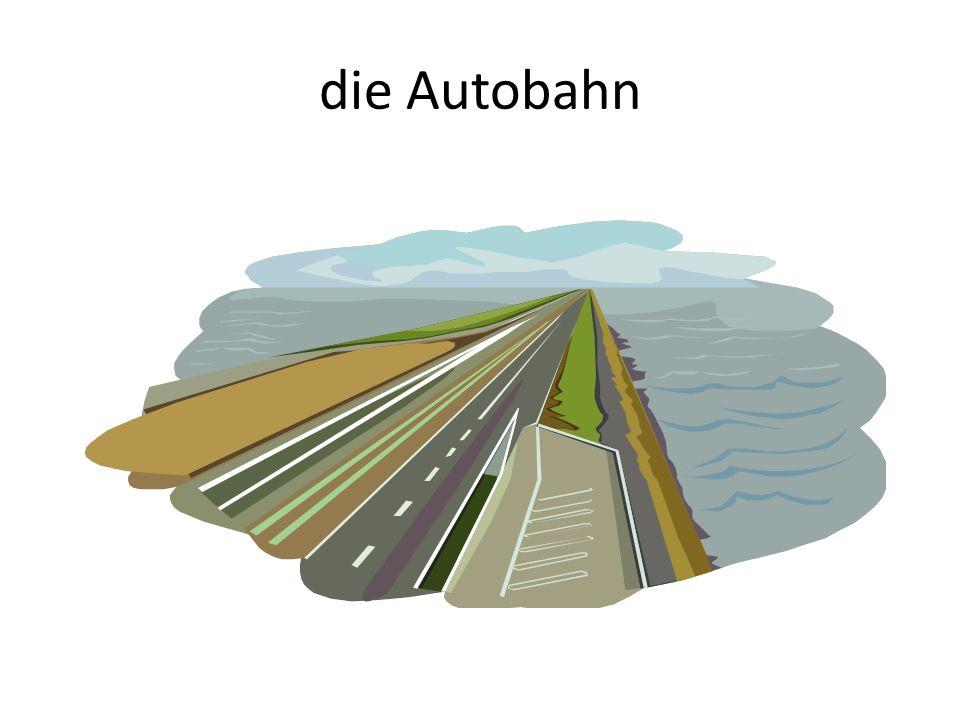 die Autobahn