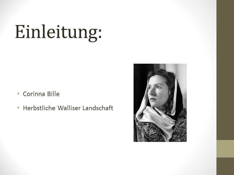 Einleitung: Corinna Bille Herbstliche Walliser Landschaft
