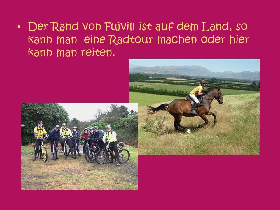 Der Rand von Fujvill ist auf dem Land, so kann man eine Radtour machen oder hier kann man reiten.