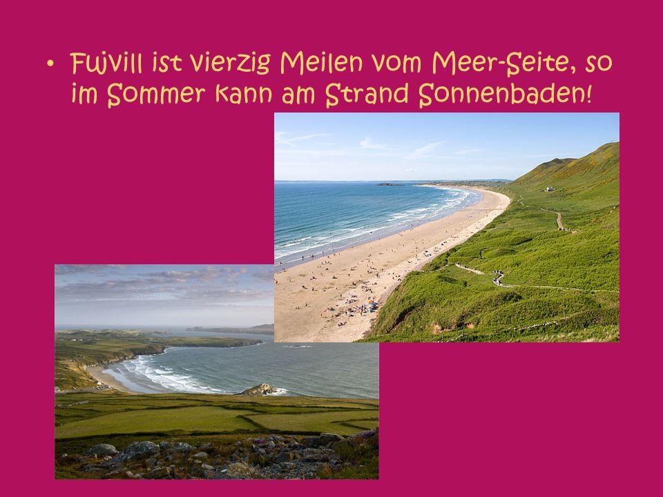 Fujvill ist vierzig Meilen vom Meer-Seite, so im Sommer kann am Strand Sonnenbaden!