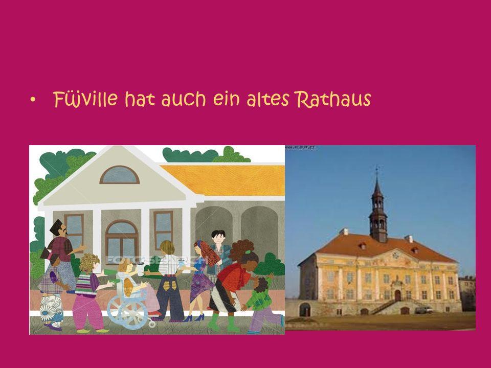 Füjville hat auch ein altes Rathaus