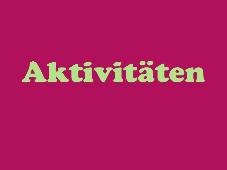 Aktivitäten