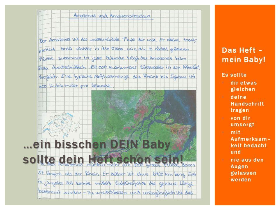 …ein bisschen DEIN Baby sollte dein Heft schon sein.