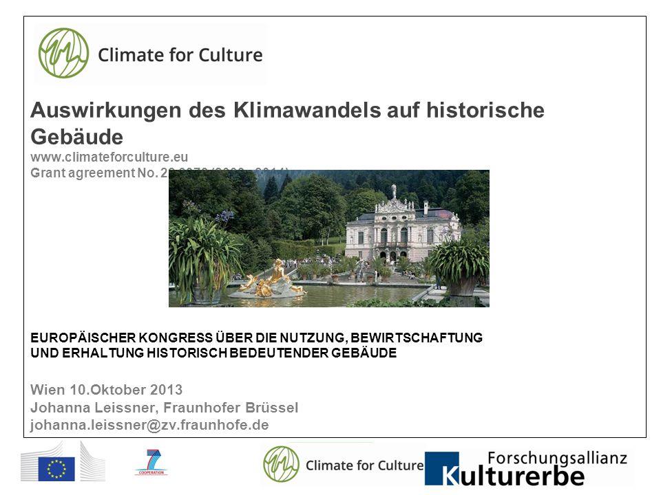Auswirkungen des Klimawandels auf historische Gebäude www.climateforculture.eu Grant agreement No.
