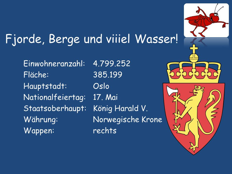 Die Grashoepper kommen! Aus Norwegen… … nach Deutschland!