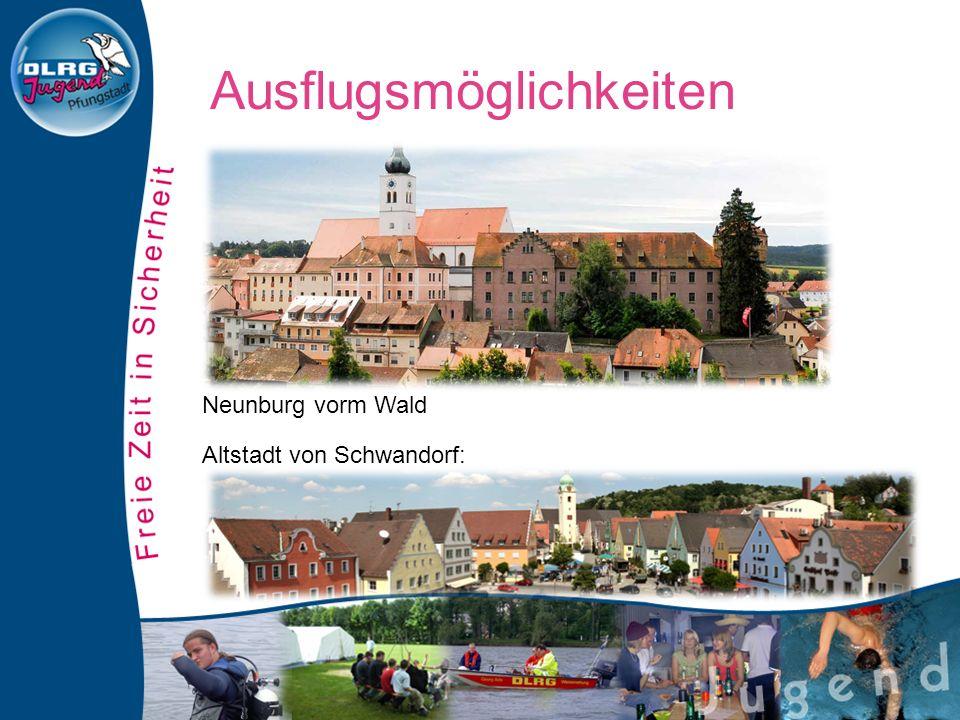 Neunburg vorm Wald Altstadt von Schwandorf: Ausflugsmöglichkeiten