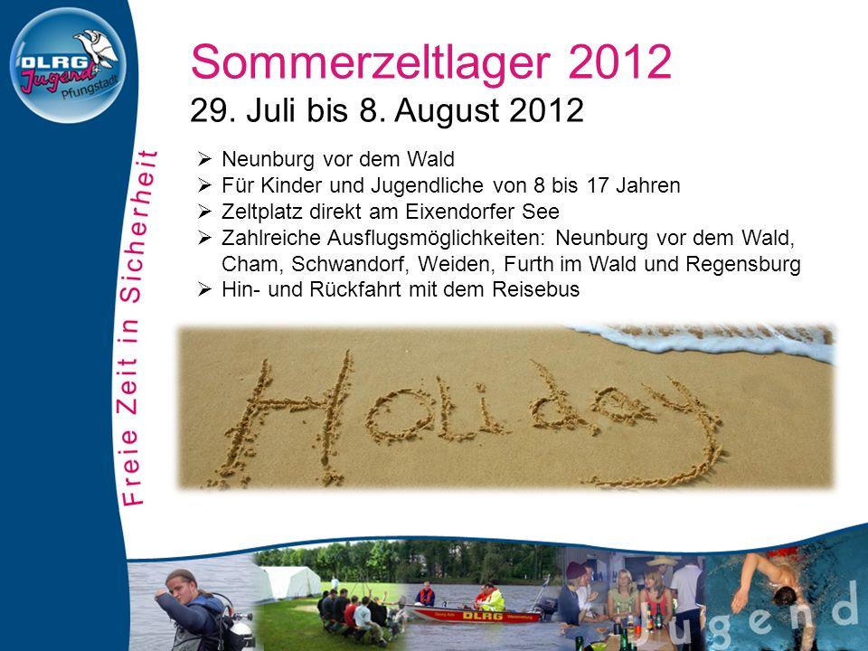 Sommerzeltlager 2012 29. Juli bis 8.