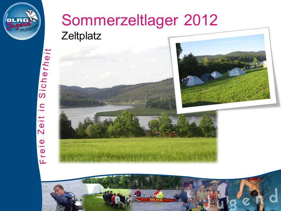 Sommerzeltlager 2012 Zeltplatz