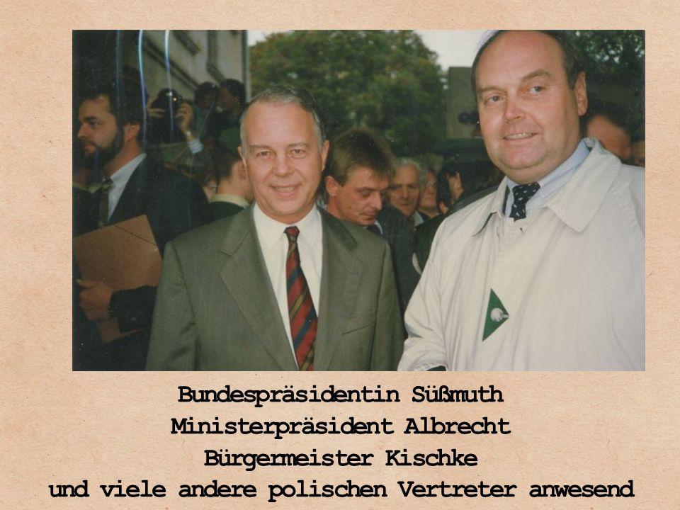 Bundespräsidentin Süßmuth Ministerpräsident Albrecht Bürgermeister Kischke und viele andere polischen Vertreter anwesend