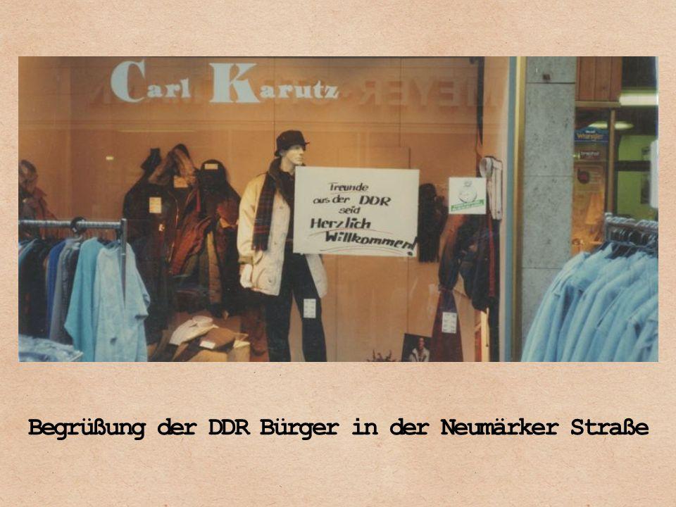 Begrüßung der DDR Bürger in der Neumärker Straße