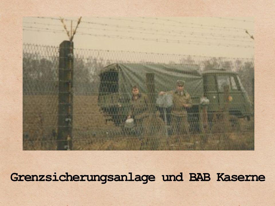 Grenzsicherungsanlage und BAB Kaserne